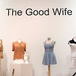 The Good Wife Exhibit